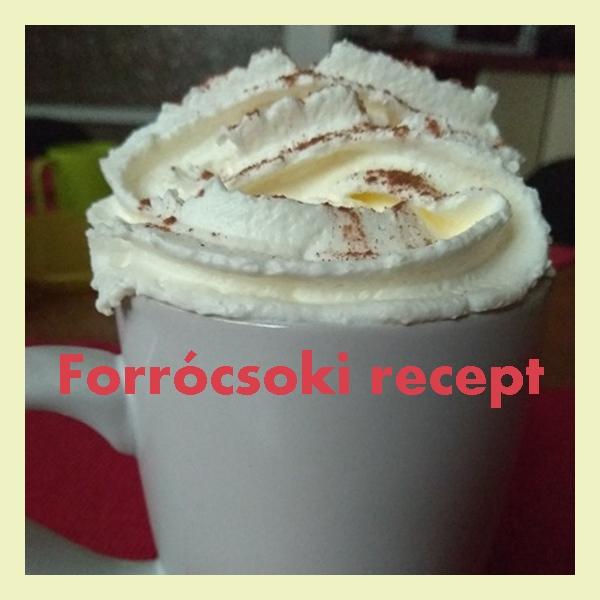 Forrócsoki recept
